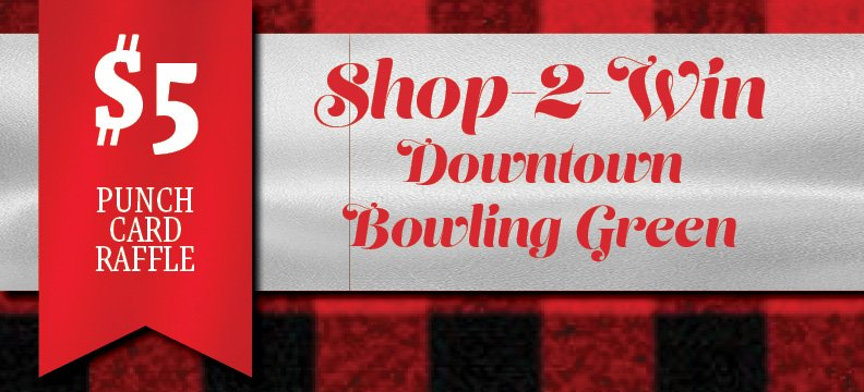 Shop-2-Win Downtown Raffle Punch Card is Back!